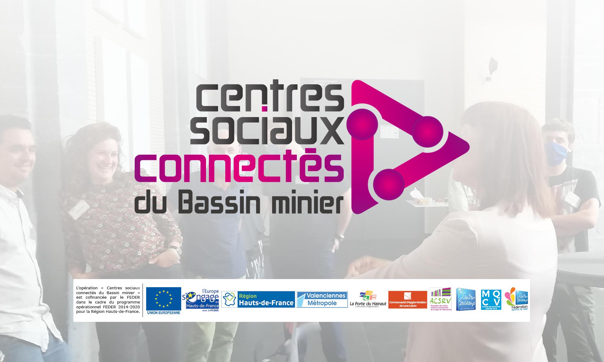 Les Centres Sociaux Connectés du Bassin Minier
